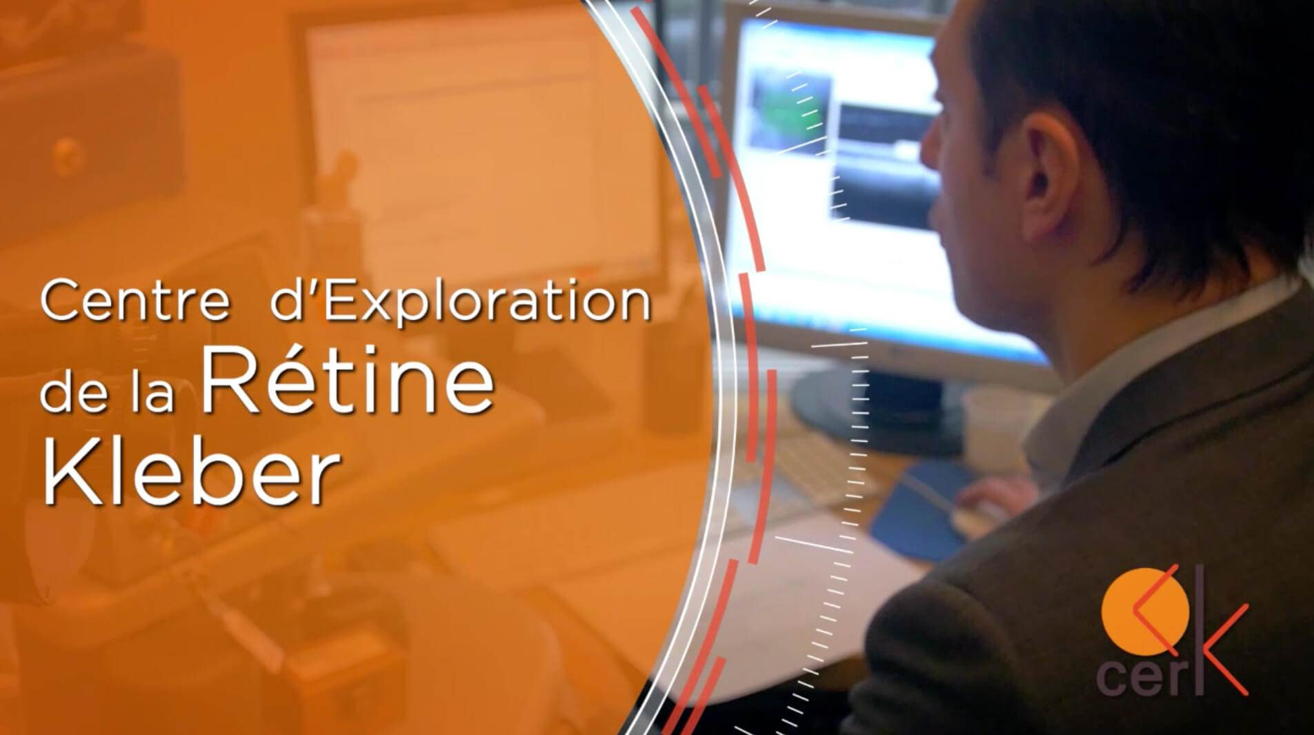 Centre d'Exploration de la Rétine Kleber